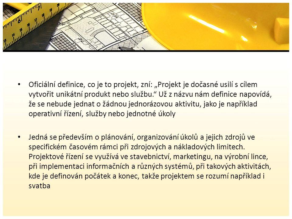 """Oficiální definice, co je to projekt, zní: """"Projekt je dočasné usilí s cílem vytvořit unikátní produkt nebo službu. Už z názvu nám definice napovídá, že se nebude jednat o žádnou jednorázovou aktivitu, jako je například operativní řízení, služby nebo jednotné úkoly Jedná se především o plánování, organizování úkolů a jejich zdrojů ve specifickém časovém rámci při zdrojových a nákladových limitech."""