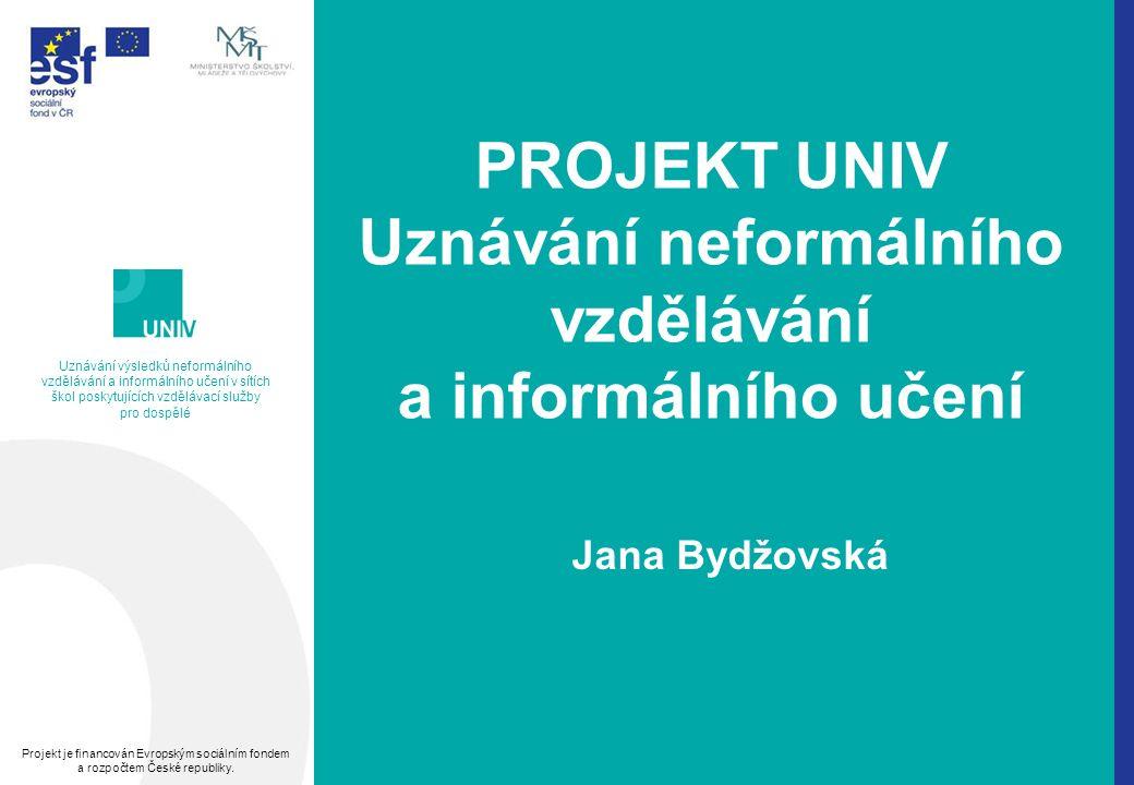 Děkuji za pozornost jana.bydzovska@nuov.cz www.univ.nuov.cz
