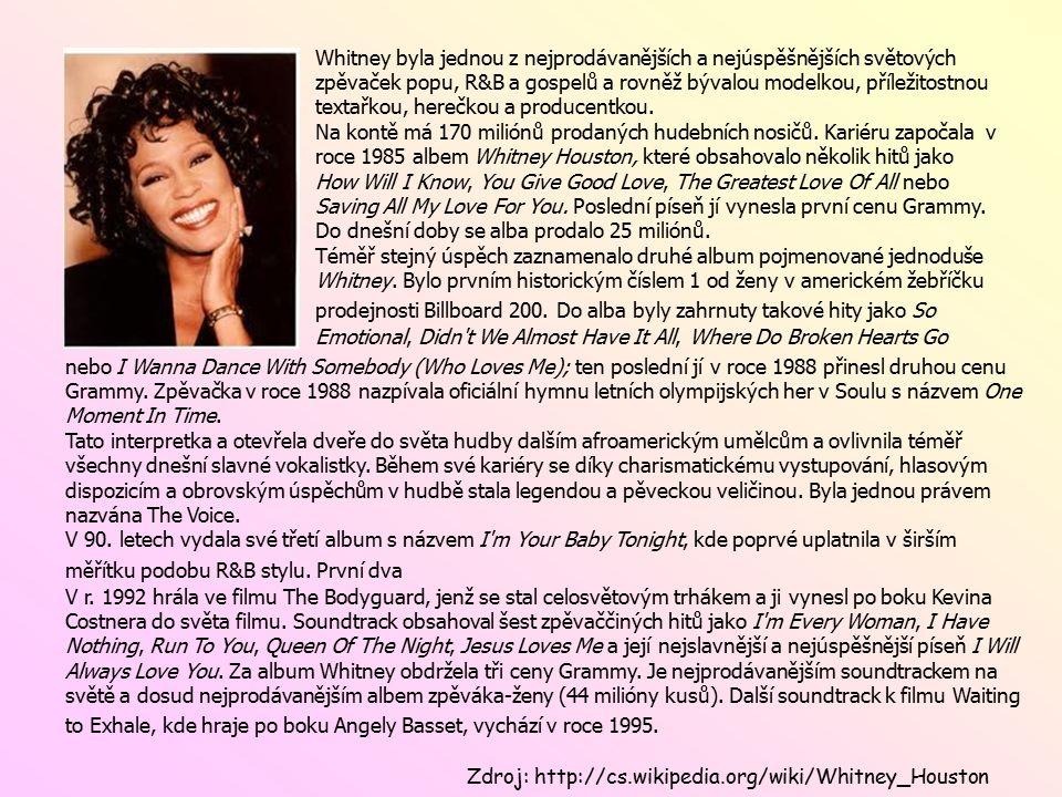 Whitney byla jednou z nejprodávanějších a nejúspěšnějších světových zpěvaček popu, R&B a gospelů a rovněž bývalou modelkou, příležitostnou textařkou, herečkou a producentkou.