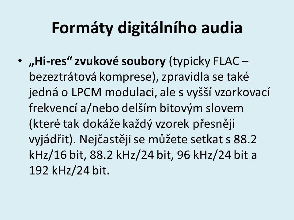 """Formáty digitálního audia """"Hi-res"""" zvukové soubory (typicky FLAC – bezeztrátová komprese), zpravidla se také jedná o LPCM modulaci, ale s vyšší vzorko"""