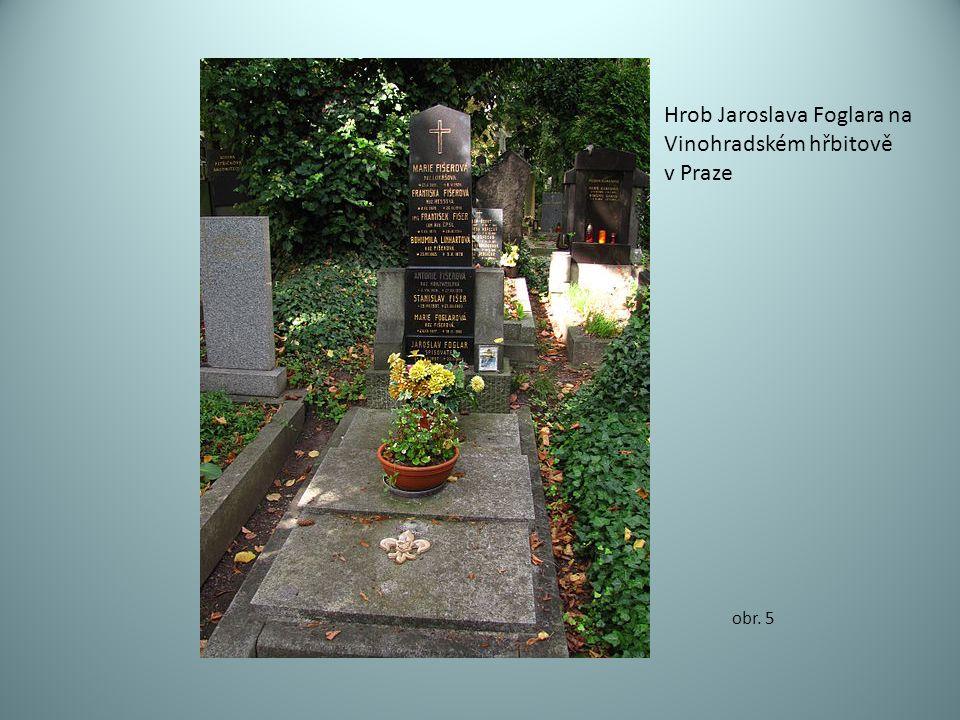 obr. 5 Hrob Jaroslava Foglara na Vinohradském hřbitově v Praze