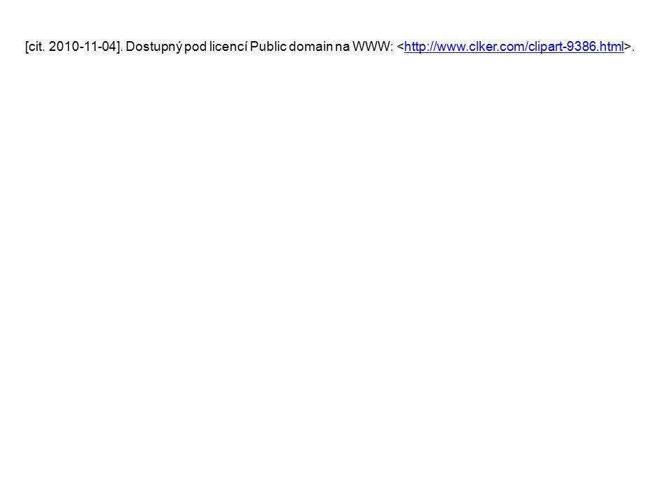 [cit. 2010-11-04]. Dostupný pod licencí Public domain na WWW:.http://www.clker.com/clipart-9386.html