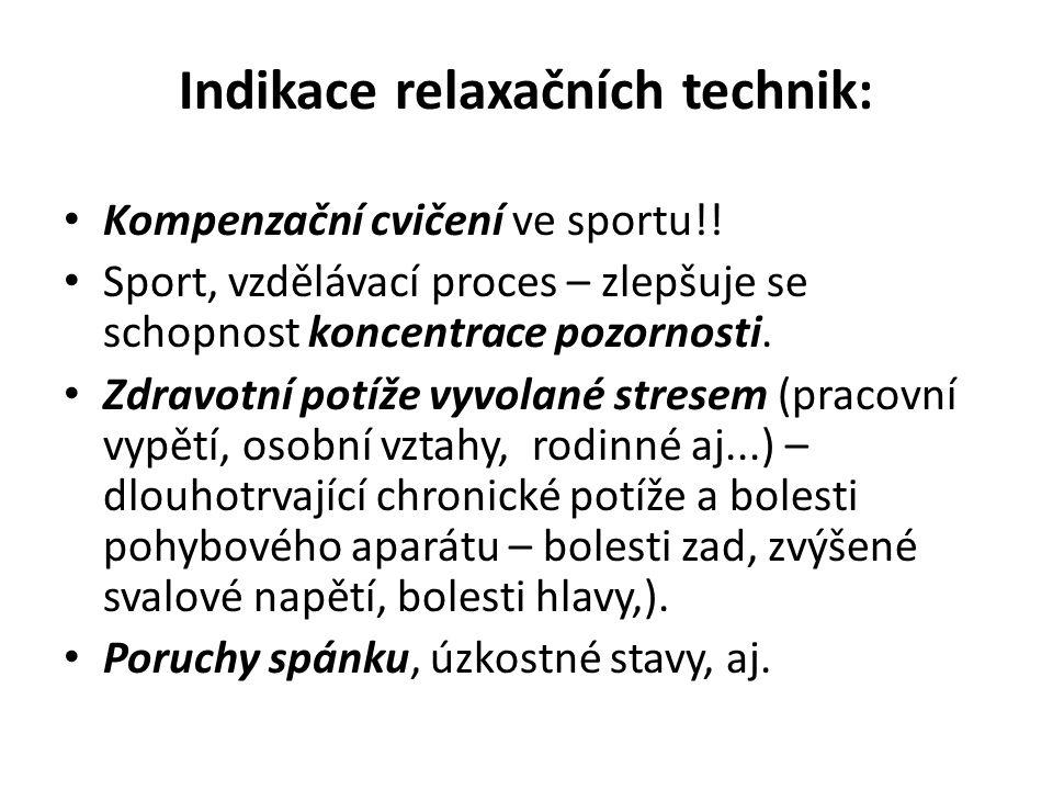 Indikace relaxačních technik: Kompenzační cvičení ve sportu!.