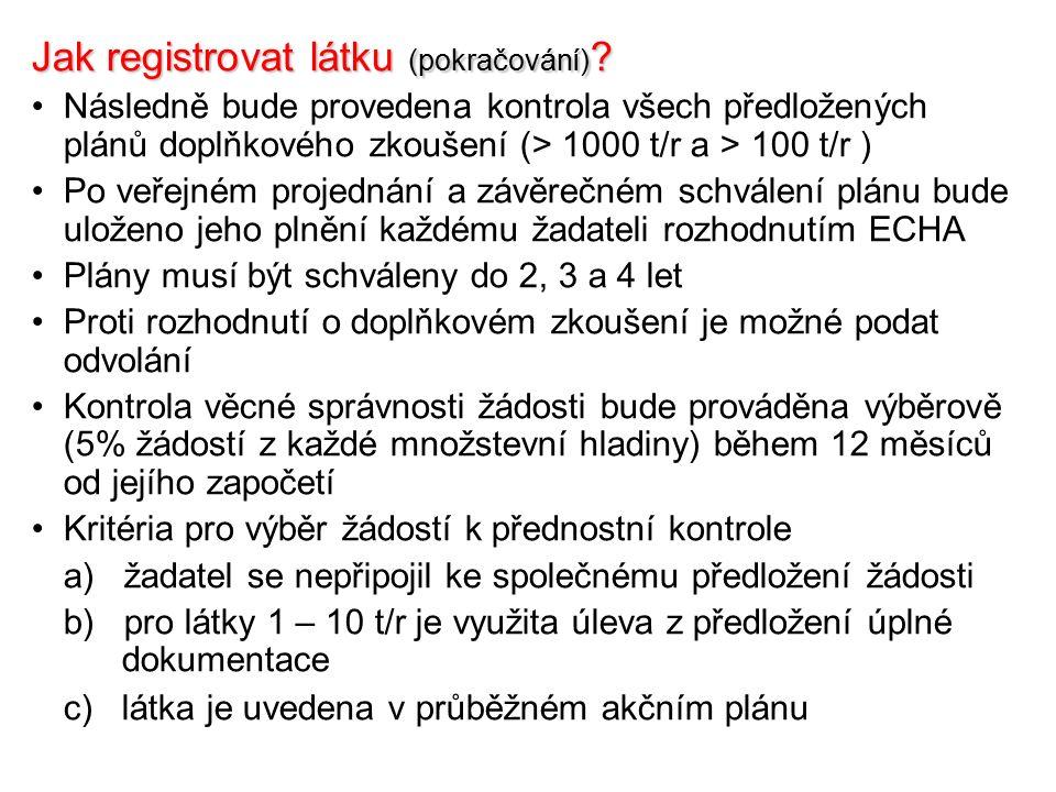 Jak registrovat látku (pokračování) .