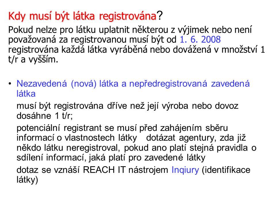 Kdy musí být látka registrována Kdy musí být látka registrována .