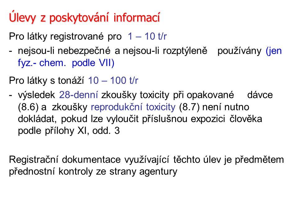 Úlevy z poskytování informací Pro látky registrované pro 1 – 10 t/r - nejsou-li nebezpečné a nejsou-li rozptýleně používány (jen fyz.- chem.