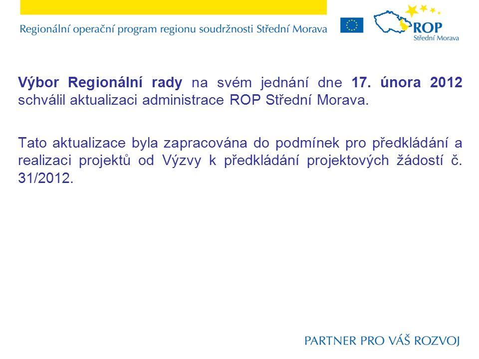 Výbor Regionální rady na svém jednání dne 17.