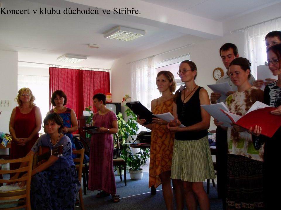 Koncert v klubu důchodců ve Stříbře.