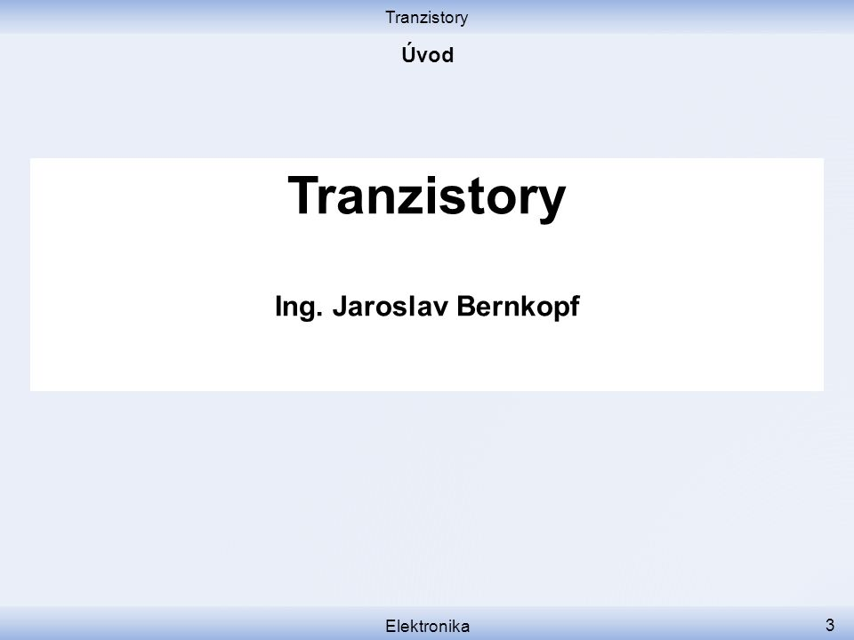 Tranzistory Elektronika 34 Transistor, How does it work.