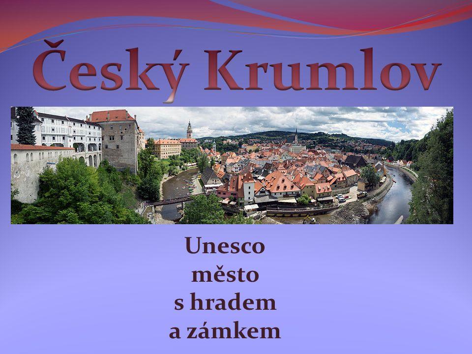 Unesco město s hradem a zámkem