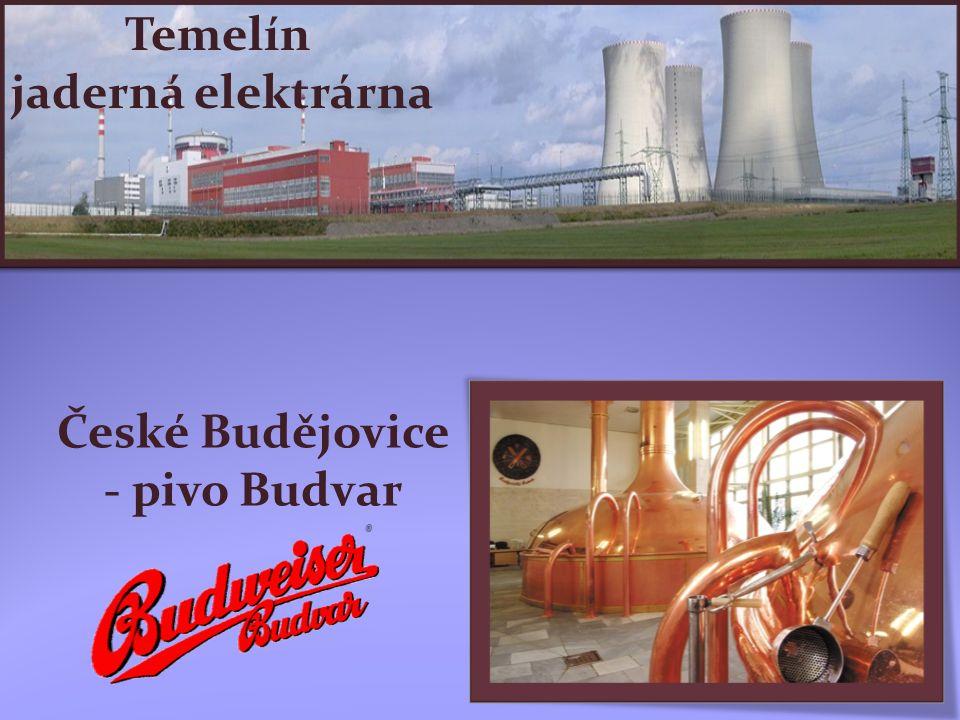České Budějovice - pivo Budvar Temelín jaderná elektrárna
