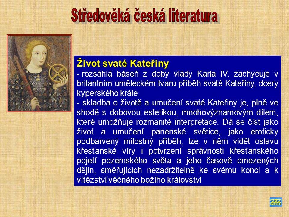 Legenda o svatém Prokopu - česká veršovaná skladba (asi 1 100 veršů) z poloviny 14.