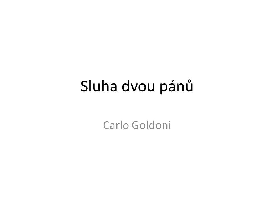 Sluha dvou pánů Carlo Goldoni