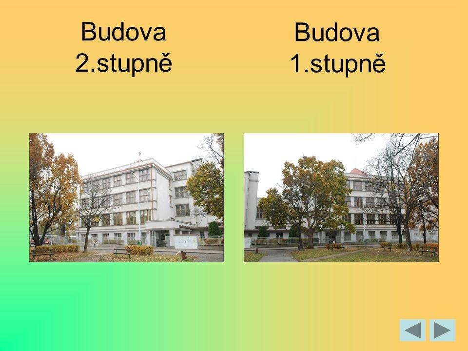 Budova 2.stupně Budova 1.stupně