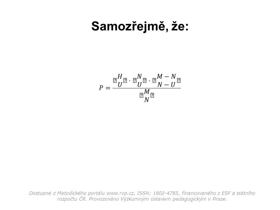 Samozřejmě, že: Dostupné z Metodického portálu www.rvp.cz, ISSN: 1802-4785, financovaného z ESF a státního rozpočtu ČR. Provozováno Výzkumným ústavem