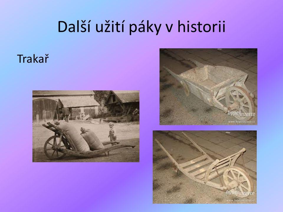 Další užití páky v historii Trakař