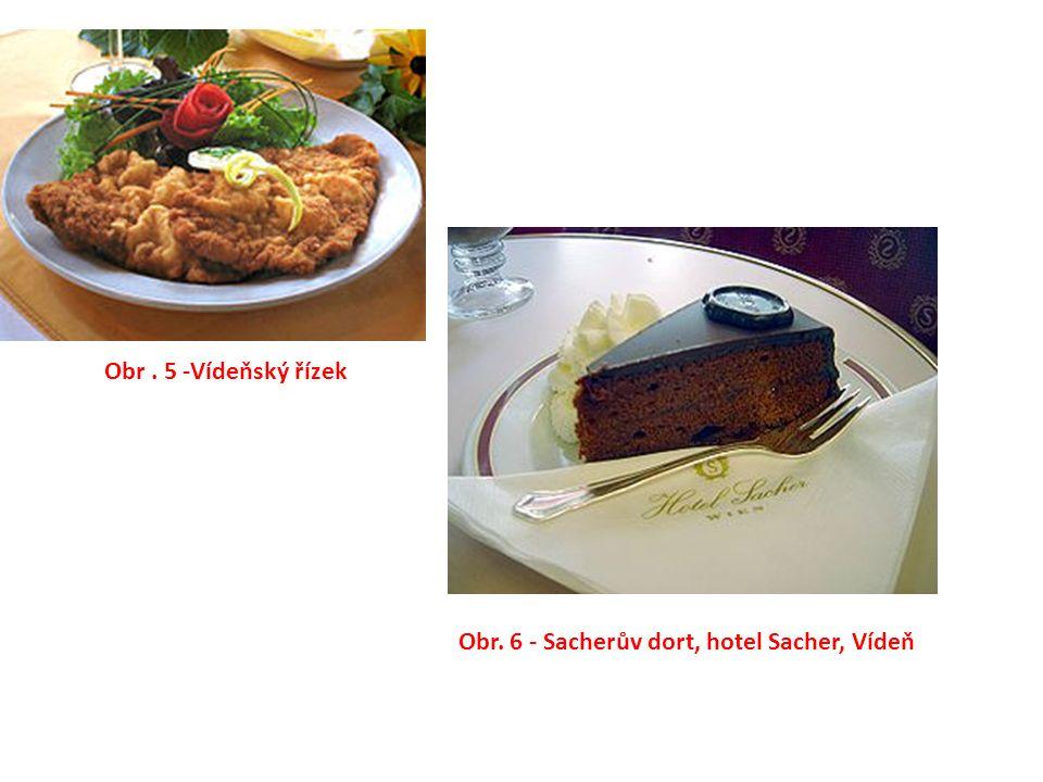 Obr. 5 -Vídeňský řízek Obr. 6 - Sacherův dort, hotel Sacher, Vídeň