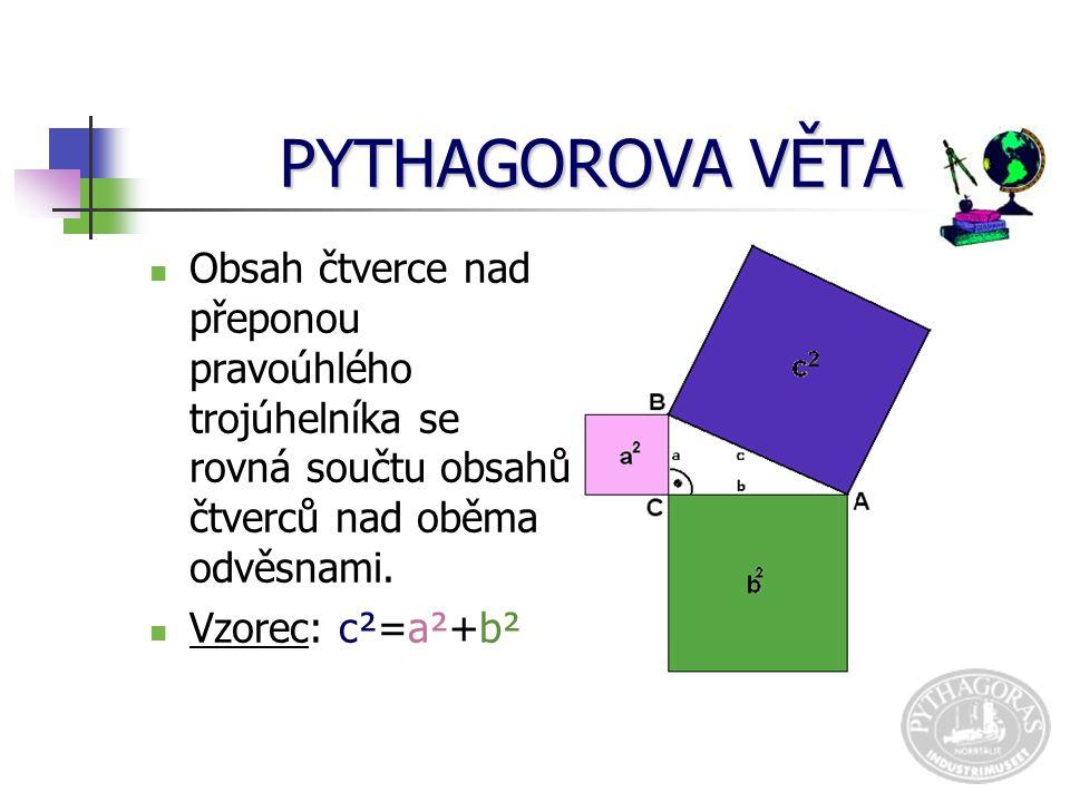 PRAVOÚHLÝ TROJÚHELNÍK určení V každém pravoúhlém trojúhelníku je vždy jeden úhel pravý.