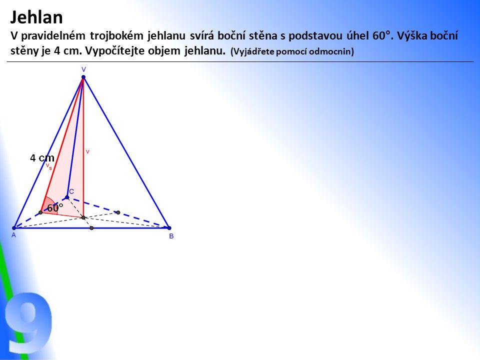 Jehlan V pravidelném trojbokém jehlanu svírá boční stěna s podstavou úhel 60°. Výška boční stěny je 4 cm. Vypočítejte objem jehlanu. (Vyjádřete pomocí