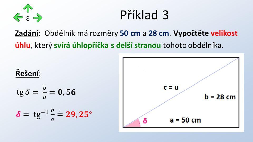 Příklad 3 8 Zadání: Obdélník má rozměry 50 cm a 28 cm.