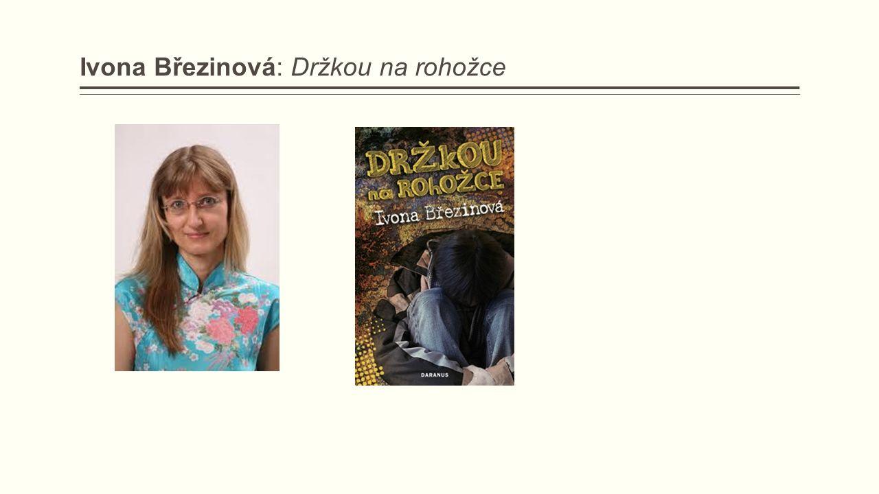 Ivona Březinová: Držkou na rohožce