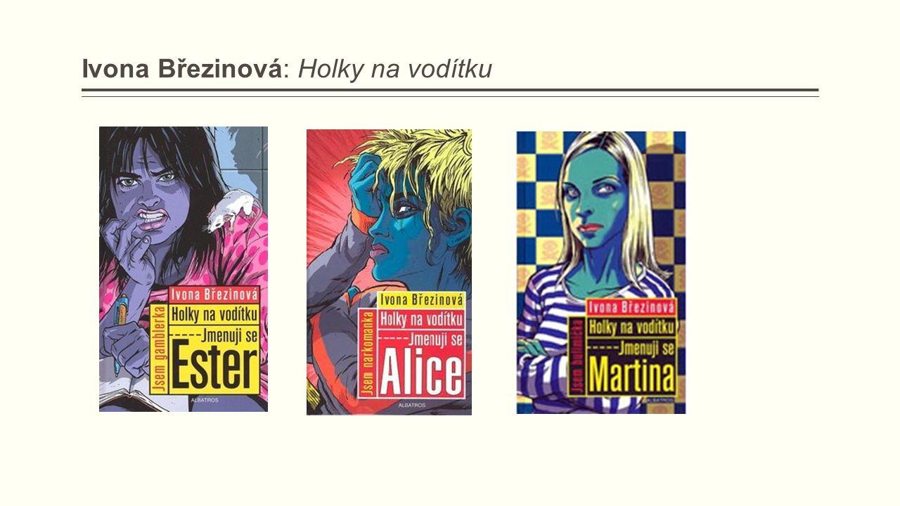 Ivona Březinová: Holky na vodítku
