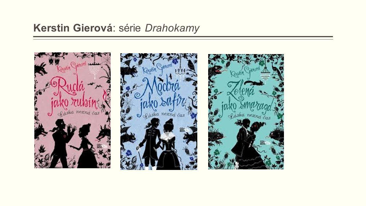 Kerstin Gierová: série Drahokamy
