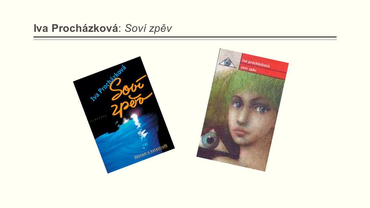 Iva Procházková: Soví zpěv
