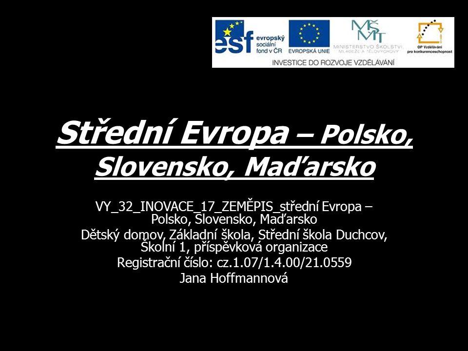 Přiřaď řeky ke státům (více možností) DunajMaďarsko Visla VáhPolsko Odra DrávaSlovensko
