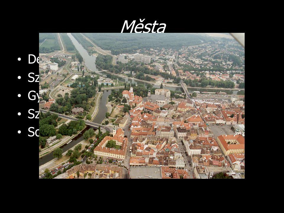 Města Debrecín Szeged Györ Szombathely Sopron