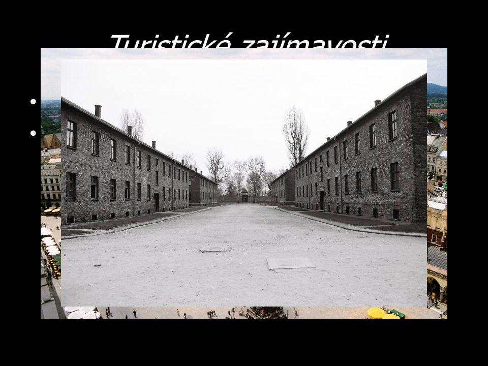 Turistické zajímavosti Krakov – zapsán do seznam UNESCO Osvětim – vyhlazovací koncentrační tábor