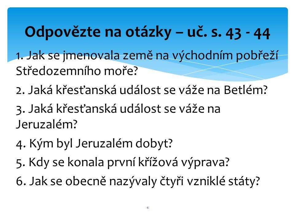 7.Jak se jmenoval český kníže a král, účastník 2.