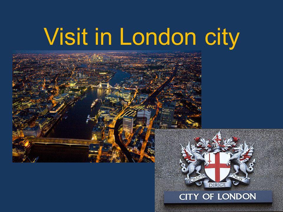 Visit in London city