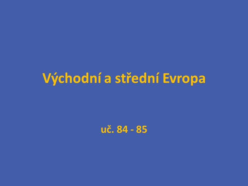 Východní a střední Evropa uč. 84 - 85