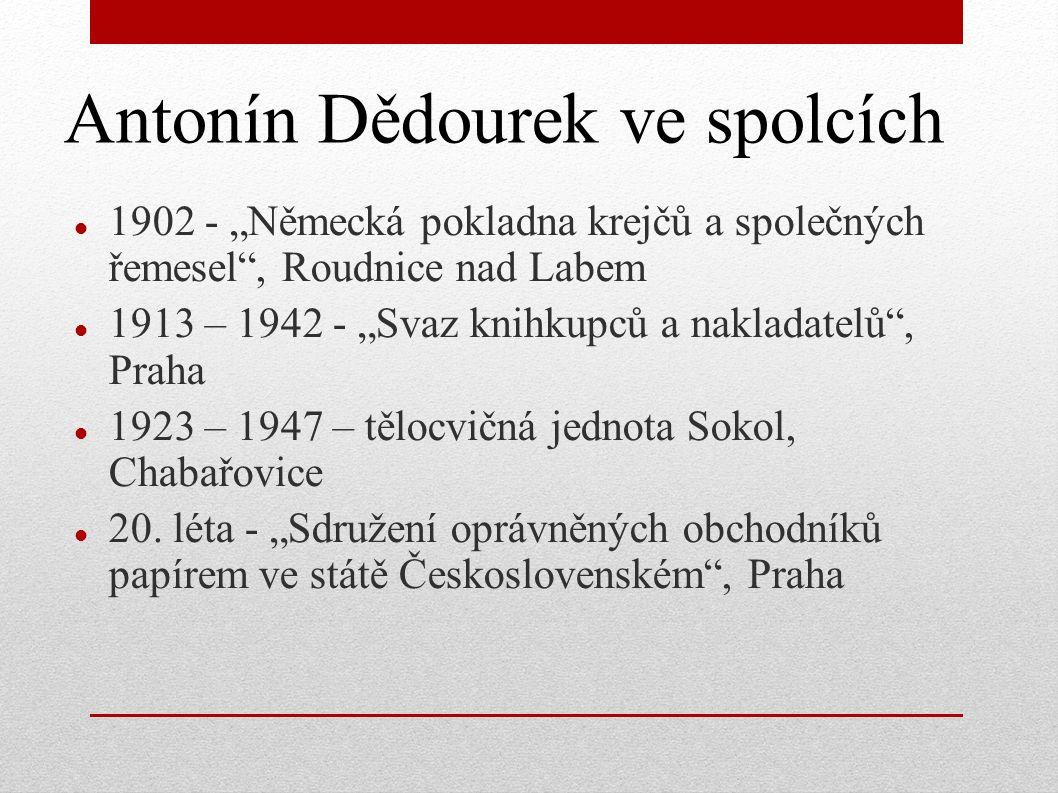 """Antonín Dědourek ve spolcích 1902 - """"Německá pokladna krejčů a společných řemesel"""", Roudnice nad Labem 1913 – 1942 - """"Svaz knihkupců a nakladatelů"""", P"""