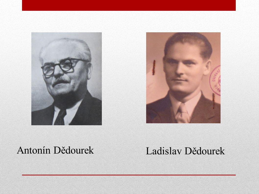 Antonín Dědourek Ladislav Dědourek