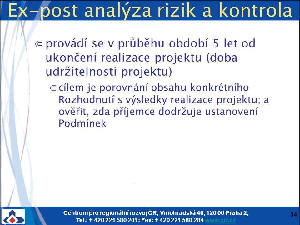 Centrum pro regionální rozvoj ČR; Vinohradská 46, 120 00 Praha 2; Tel.: + 420 221 580 201; Fax: + 420 221 580 284 www.crr.czwww.crr.cz 34 Ex-post anal