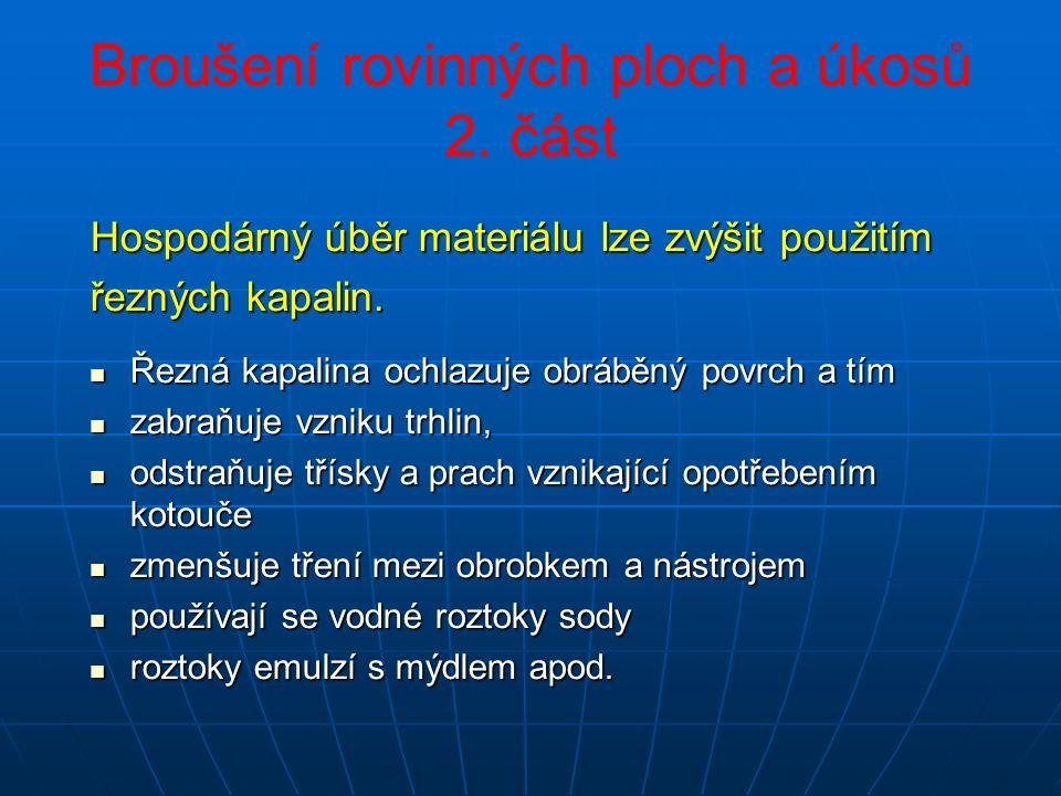 Broušení rovinných ploch a úkosů 2.