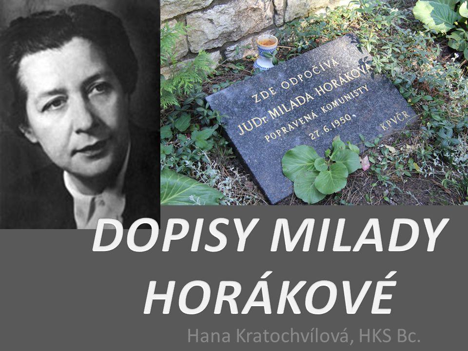 Milada Horáková (25.12. 1901, Praha – 27. 6.