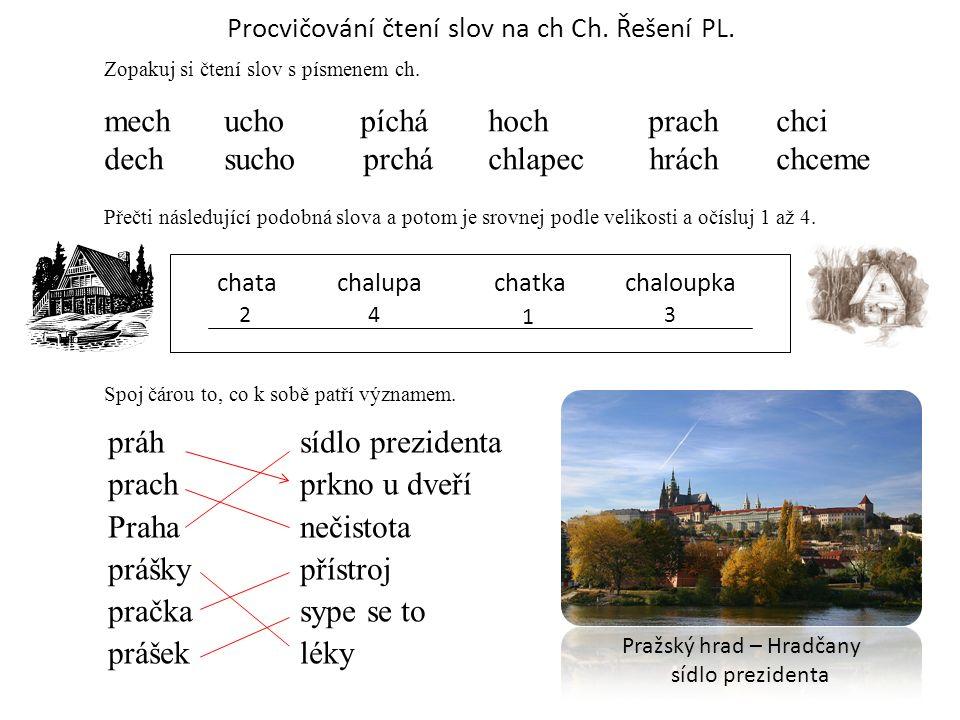 Procvičování čtení slov na ch Ch. Řešení PL.