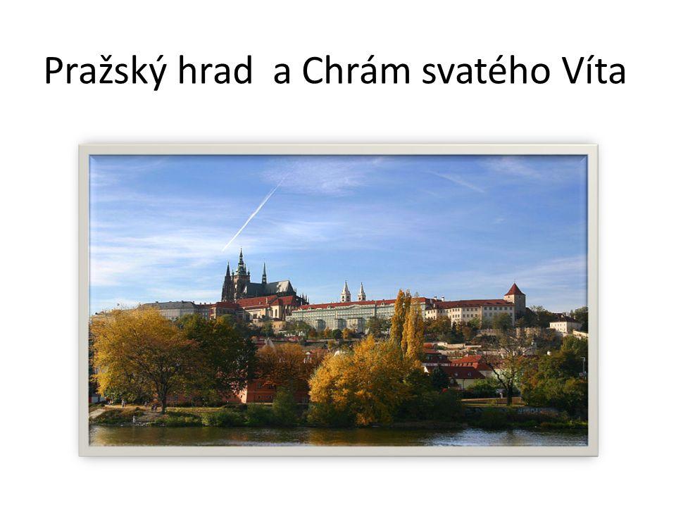 Pražský hrad a Chrám svatého Víta