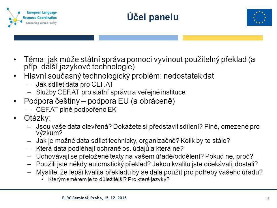 Téma: jak může státní správa pomoci vyvinout použitelný překlad (a příp.