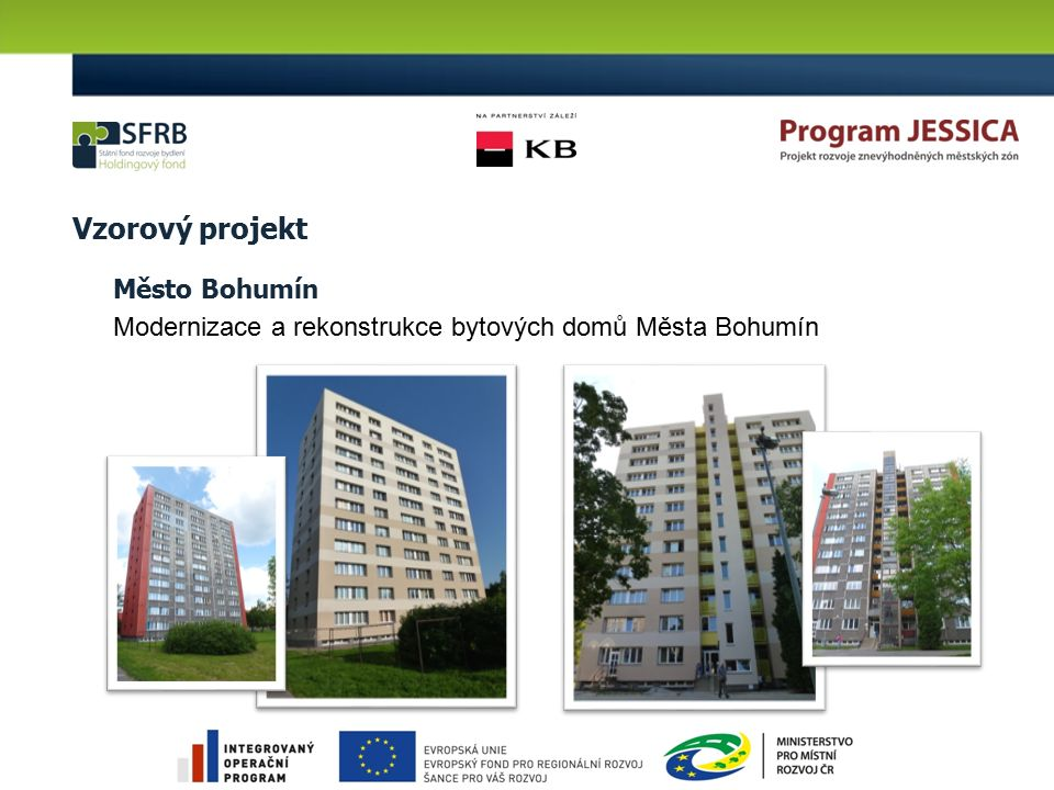 Vzorový projekt Město Bohumín Modernizace a rekonstrukce bytových domů Města Bohumín