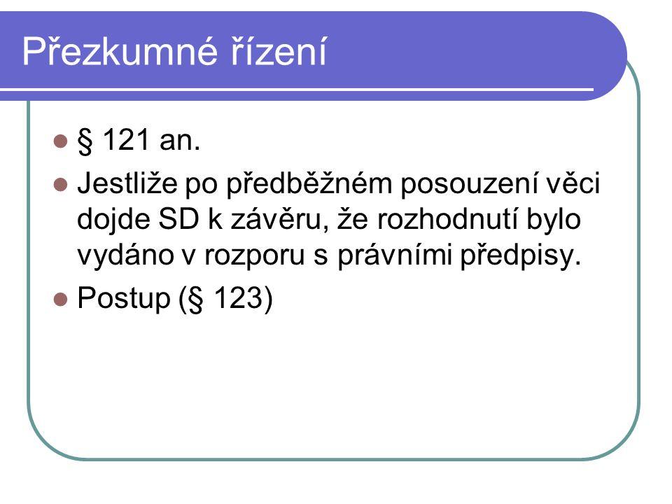 Přezkumné řízení § 121 an.