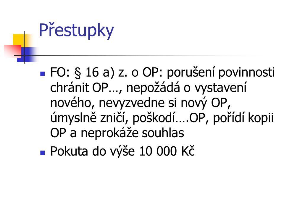 Přestupky FO: § 16 a) z.