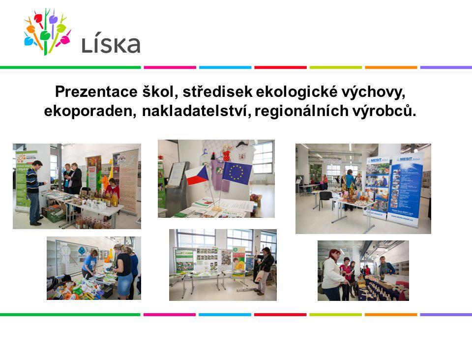 Prezentace škol, středisek ekologické výchovy, ekoporaden, nakladatelství, regionálních výrobců.