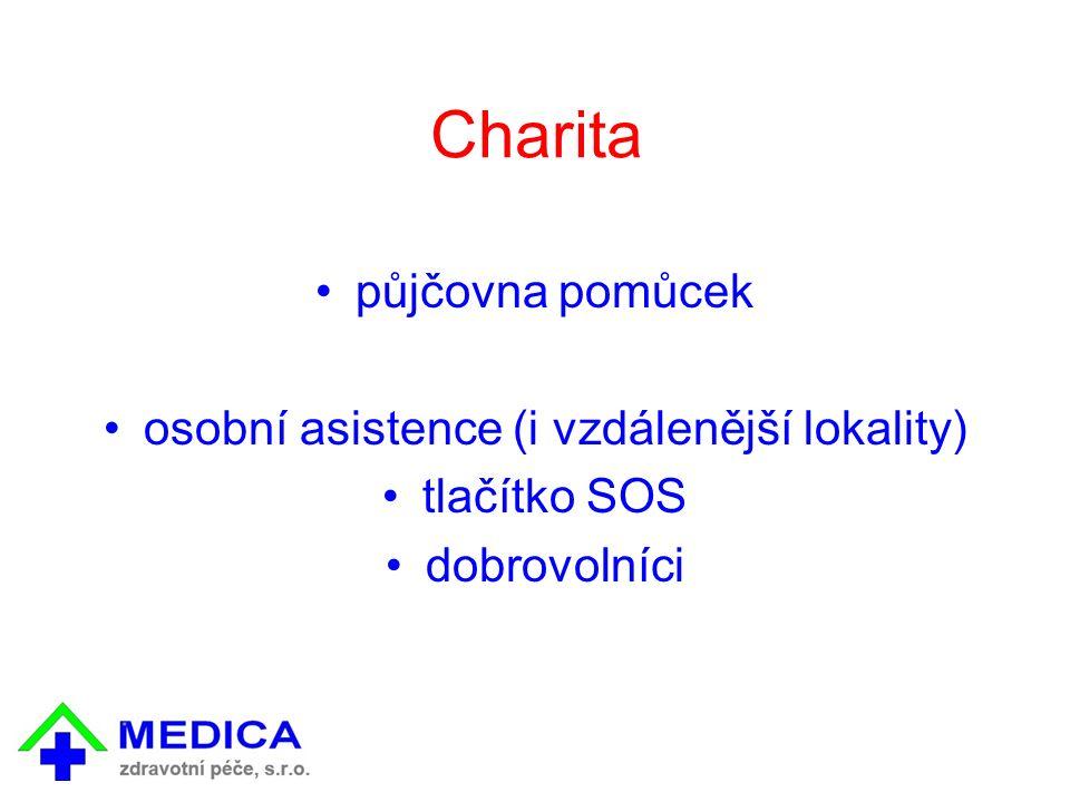 Charita půjčovna pomůcek osobní asistence (i vzdálenější lokality) tlačítko SOS dobrovolníci