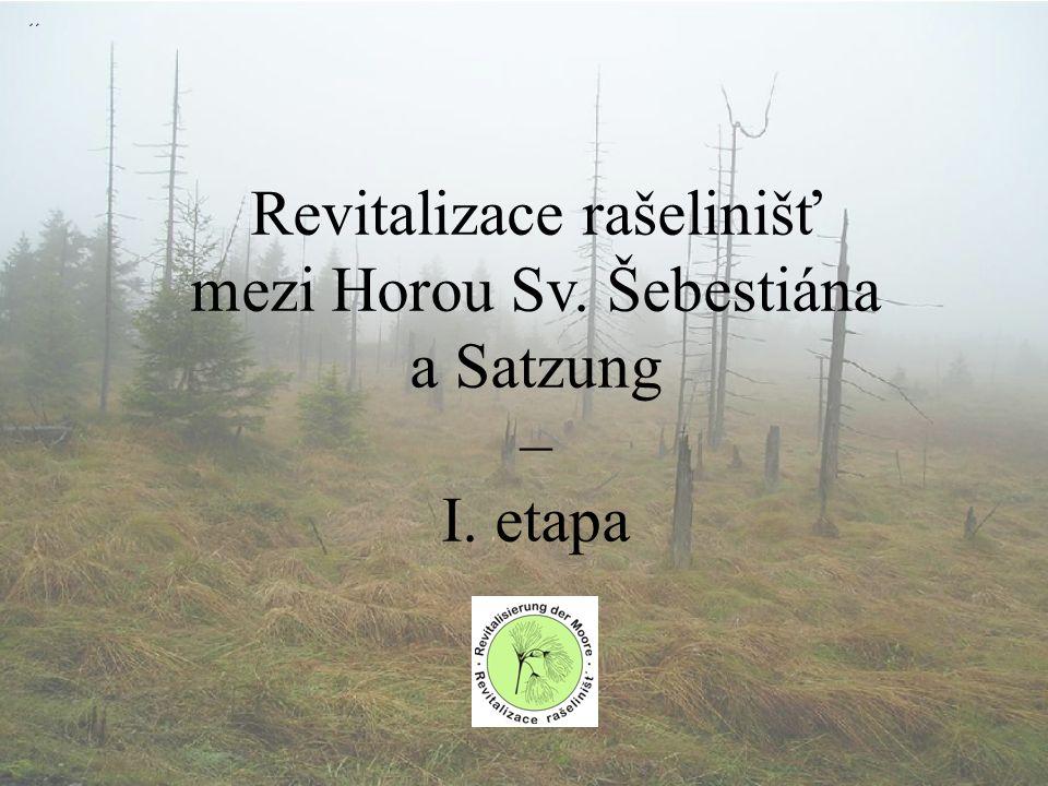 Revitalizace rašelinišť mezi Horou Sv. Šebestiána a Satzung – I. etapa