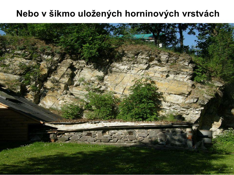 Nebo v šikmo uložených horninových vrstvách
