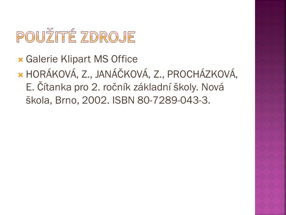 Galerie Klipart MS Office  HORÁKOVÁ, Z., JANÁČKOVÁ, Z., PROCHÁZKOVÁ, E.